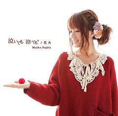 Naite mo Naite mo/Hanabi - Maiko Fujita
