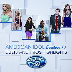 Duets And Trios Highlights American Idol Season 11