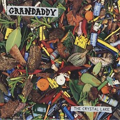 The Crystal Lake (Single) - Grandaddy