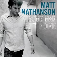 Some Mad Hope - Matt Nathanson