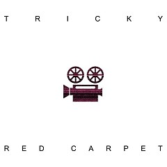 Red Carpet - Tricky