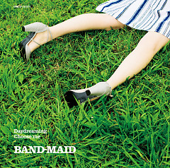 Daydreaming / Choose me - BAND-MAID