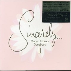 Sincerely...2 Mariya Takeuchi Songbook II - Various Artists