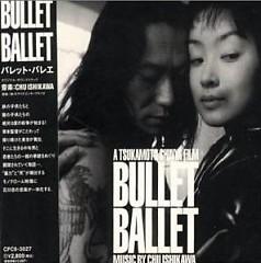 Bullet Ballet - Chu Ishikawa