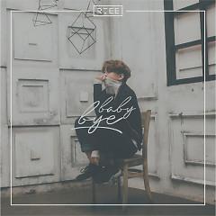 Baby Bye (Single) - R.Tee