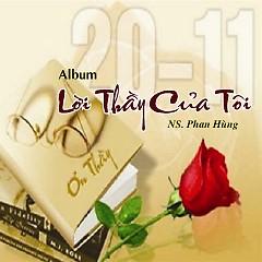 Lời Thầy Của Tôi - NS Phan Hùng