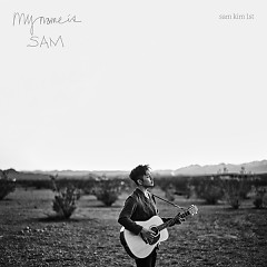 My Name Is Sam (Single) - Sam Kim