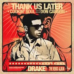 Thank Us Later (The Remix Album)
