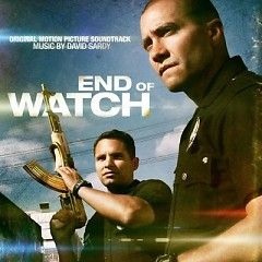 End Of Watch OST