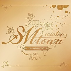 2011 SMTOWN Winter - The Warmest Gift - SM Town