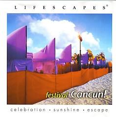 Lifescapes Festival Cancun