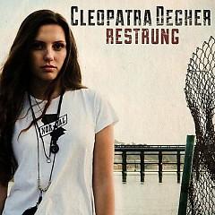 Restrung - EP - Cleopatra Degher