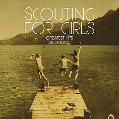 Scouting For Girls - Greatest Hits (Deluxe Edition) (CD1)