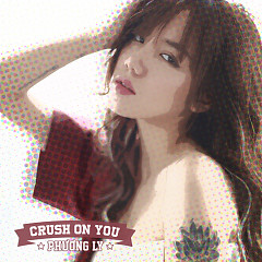 Crush On You (Single)