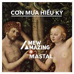 Cơn Mưa Hiếu Kỳ (Single) - Mew Amazing, MastaL