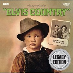 Elvis Country (Legacy Edition) (CD1)