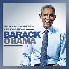 Những Bài Hát Yêu Thích Của Tổng Thống Barack Obama