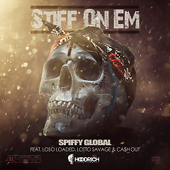 Stiff On Em (Single) - Spiffy Global
