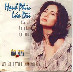 Hạnh Phúc Lứa Đôi - Lynda Trang Đài,Trung Hành,Ngọc Hương