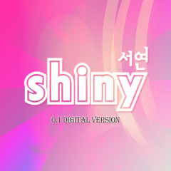 Shiny (Digital Ver.) - Seo Yeon