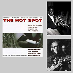 The Hot Spot OST - John Lee Hooker,Miles Davis