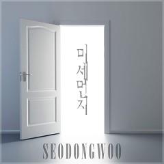 Fine Dust - Seo Dong Woo