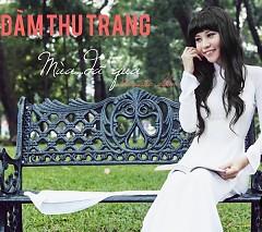 Mùa Đã Qua - Đàm Thu Trang