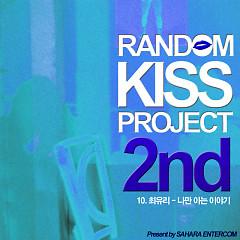 Random Kiss Project 2-10