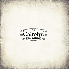 Made in Heaven - Chirolyn