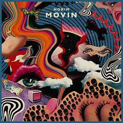 MOVIN' (Single) - Horim