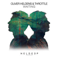Waiting (Extended Mix) - Oliver Heldens,Throttle