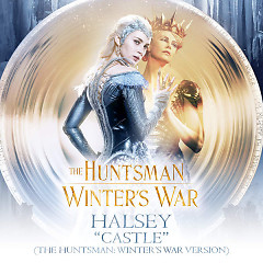 Castle (The Huntsman: Winter's War Version) – Single - Halsey