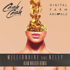Millionaire (Alan Walker Remix) - Cash Cash