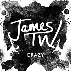 Crazy (Single) - James TW
