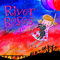 River Rose's Magical Lullaby (Single) - Kelly Clarkson