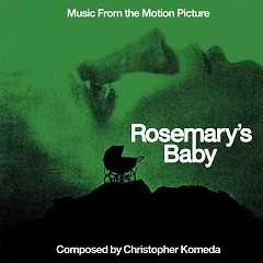 Rosemary's Baby (Source Music) - Christopher Komeda