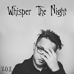 Whisper The Night - V.O.X