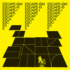 Introduction To Escape-ism - Escape-ism