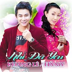 Album Khi Đã Yêu - Khang Lê,Hà My