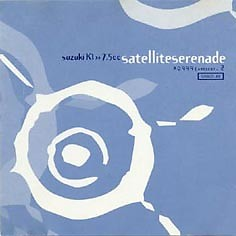 Satellite Serenade - Keiichi Suzuki