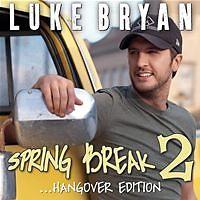 Spring Break 2... (Hangover Edition)-EP