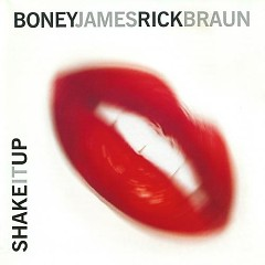 Shake It Up - Boney James