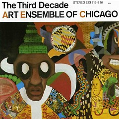 The Third Decade - Art Ensemble of Chicago