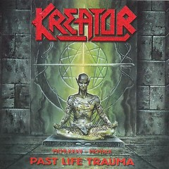 Past Life Trauma (1985–1992) - Kreator