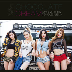 Chocolate Cream (Single) - Laysha