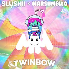 Twinbow (Single) - Slushii, Marshmello