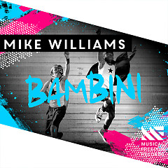 Bambini (Single) - Mike Williams