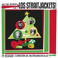 Tis the Season for Los Straitjackets