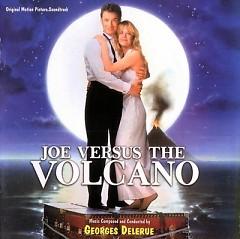 Joe Versus The Volcano OST (Pt.1)