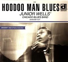 Hoodoo Man Blues (CD2) - Junior Wells